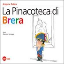 La Pinacoteca di Brera. Scopri e colora. Ediz. italiana e inglese - Cristina Cappa Legora,Giacomo Veronesi - copertina
