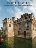 Castelli e ville della pianura tra Brescia, Cremona e Bergamo