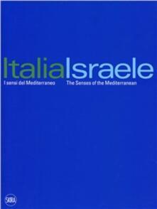 Italia-Israele i sensi del Mediterraneo - Martina Corgnati - copertina