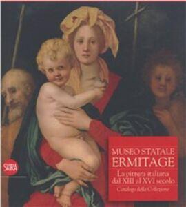 Foto Cover di Museo Statale Ermitage. La pittura italiana dal 300 al Rinascimento, Libro di  edito da Skira