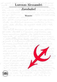 Zorobabel. Memorie - Lorenzo Alessandri - copertina