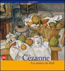 Cézanne. Les ateliers du Midi.pdf