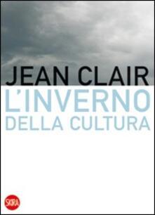 L' inverno della cultura - Jean Clair - copertina
