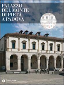 Palazzo del Monte di Pietà a Padova - copertina