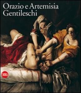 Libro I Gentileschi. Orazio e Artemisia Keith Christiansen , Judith Mann
