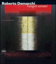Roberto Demarchi. Vangeli astratti - copertina