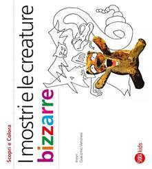 I mostri e le creature bizzarre - Cristina Cappa Legora - copertina