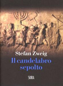 Il candelabro sepolto - Stefan Zweig - copertina