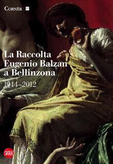 Antondemarirreguera.es La raccolta Eugenio Balzan a Bellinzona 1944-2012. Ediz. illustrata Image