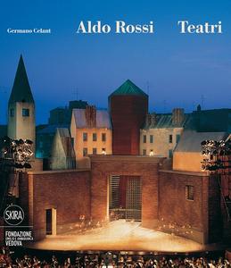 Libro Aldo Rossi. Teatri Germano Celant