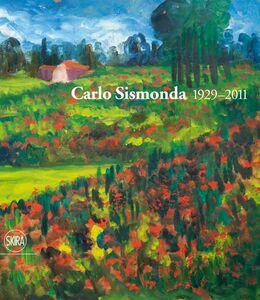 Foto Cover di Carlo Sismonda. 1929-2011, Libro di  edito da Skira