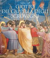 Giotto. Die Cappella degli Scrovegni