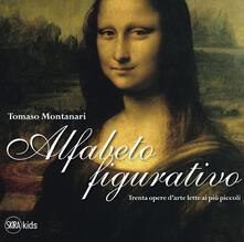 Alfabeto figurativo. Trenta opere d'arte lette ai più piccoli - Tomaso Montanari - copertina