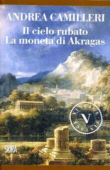 La moneta di Akragas - Andrea Camilleri - copertina