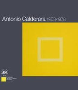 Antonio Calderara 1903-1978. Ediz. italiana e inglese