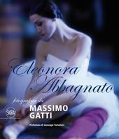 Eleonora Abbagnato fotografata da Massimo Gatti. Ediz. italiana e inglese