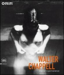 Walter Chappell. Eternal Impermanence - copertina