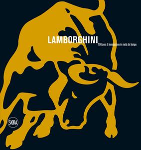 Libro Lamborghini. 100 anni di innovazione in metà del tempo