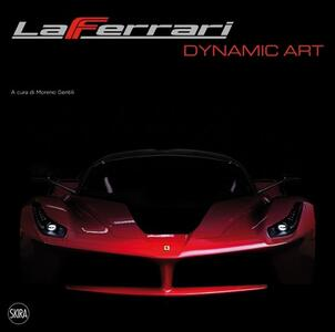 LaFerrari dynamic art. Ediz. italiana