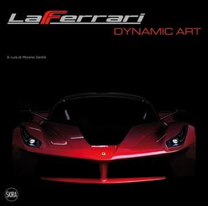Libro LaFerrari dynamic art. Ediz. italiana