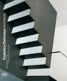 Federico Delrosso Architects. Spostando il limite. Ediz. italiana e inglese - copertina