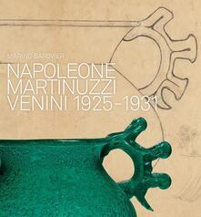 Napoleone Martinuzzi. Venini 1925-1932 - copertina
