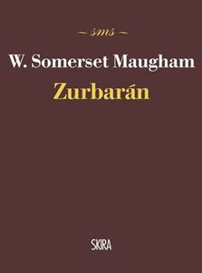 Libro Zurbarán W. Somerset Maugham