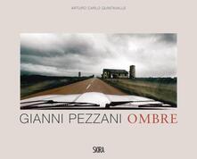 Gianni Pezzani. Ombre. Ediz. italiana e inglese - Arturo C. Quintavalle - copertina