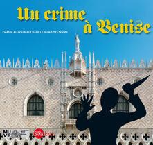 Daddyswing.es Un crime à Venise. Chasse au coupable dans le palais des doges Image