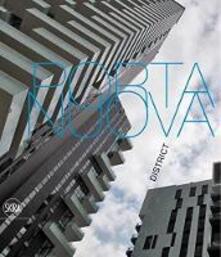 Milano. Porta Nuova. Ediz. italiana e inglese - Luca Molinari - copertina