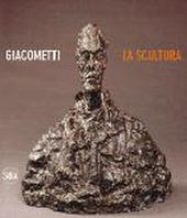 Giacometti. La scultura