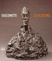 Giacometti. La scultura - Anna Coliva,Christian Klemm - copertina