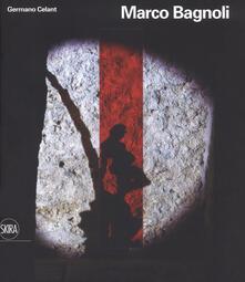 Marco Bagnoli. Ediz. a colori - Germano Celant - copertina