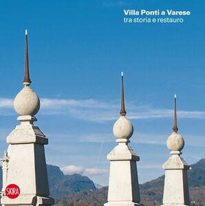 Foto Cover di Villa Andrea Ponti a Varese tra storia e restauro, Libro di  edito da Skira