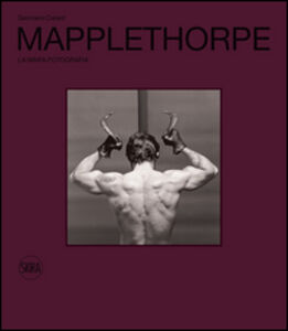 Libro Robert Mapplethorpe. La ninfa Fotografia Germano Celant
