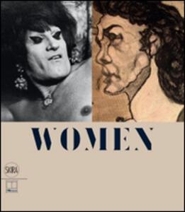 Women. Pietro Ghizzardi e Lisetta Carmi. La rappresentazione del genere sessuale. Ediz. italiana e inglese