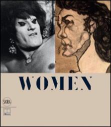 Women. Pietro Ghizzardi e Lisetta Carmi. La rappresentazione del genere sessuale. Ediz. italiana e inglese - copertina