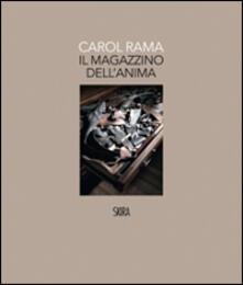 Carol Rama. Il magazzino dell'anima. Ediz. illustrata - Bepi Ghiotti,M. Cristina Mundici - copertina