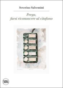 Prego, farsi riconoscere al citofono - Philippe Daverio,Severino Salvemini,Beppe Severgnini - copertina
