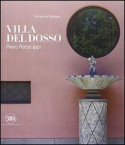 Libro Piero Portaluppi. Villa Del Dosso a Somma Lombardo Ermanno Ranzani