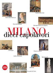 Milano 10 capolavori - Massimo Zanella - copertina