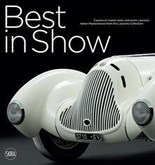 Best in Show. Capolavori italiani dalla collezione Lopresto. Ediz. italiana e inglese - copertina