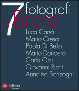 7 fotografi a Brera. Ediz. italiana e inglese