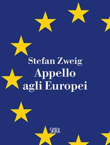 Appello agli europei - Stefan Zweig - copertina