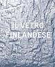 Il  vetro finlandese