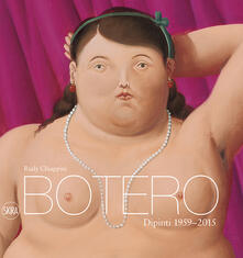 Fondazionesergioperlamusica.it Botero. Dipinti 1959-2015. Ediz. illustrata Image