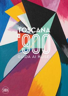 Antondemarirreguera.es Toscana '900. Guida ai musei. Ediz. italiana e inglese Image