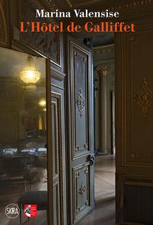 L Hôtel de Galliffet. Ediz. italiana e francese.pdf