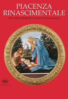 Camfeed.it Piacenza rinascimentale. Dal Tondo di Botticelli ai Tesori di Palazzo Farnese Image