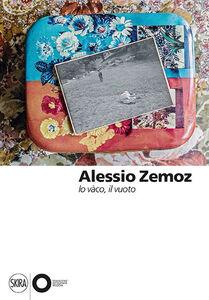 Foto Cover di Alessio Zemoz. Lo vàco, il vuoto, Libro di  edito da Skira